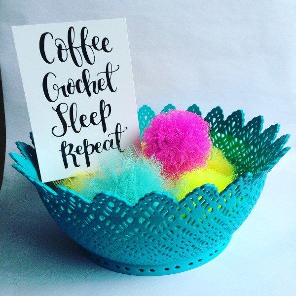 crochet, crochyay, postcard, coffee. crochet, sleep, repeat